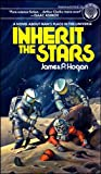 Inherit the Stars (0345257049) by Hogan, James P.