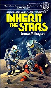 Inherit the Stars by James P. Hogan
