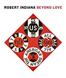 img - for Robert Indiana: Beyond LOVE (Whitney Museum of American Art) book / textbook / text book