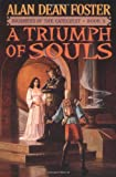 A Triumph of Souls (Journeys of the Catechist, Book 3) (044652218X) by Foster, Alan Dean