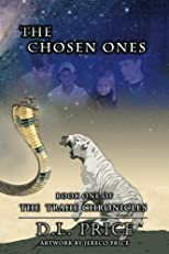 The Chosen Ones Book One of the Trahe Chronicles