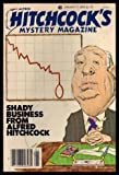 ALFRED HITCHCOCKS MYSTERY - Volume 26, number 1 - January 7 1981: Shima Maru; Death of an Englishman; The Fifty-Thousand-Pound Joke; Writers Block; This Race to Run; Power of Suggestion; Death of an Old Man; Double Murder; Caring; Deep Water