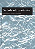 img - for The Subcultures Reader: Second Edition book / textbook / text book