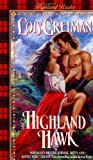 Highland Hawk (Highland Brides) (0380803674) by Greiman, Lois