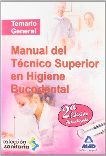 MANUAL DEL TECNICO SUPERIOR EN HIGIENE BUCODENTAL
