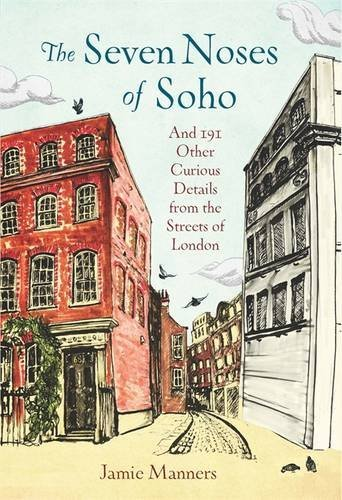 the-seven-noses-of-soho-and-191-other-curious-details-from-the-streets-of-london-by-jamie-manners-20
