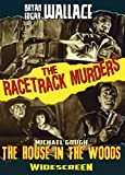 Edgar Wallace's The Racetrack Murders/House in the Woods (Double Feature)
