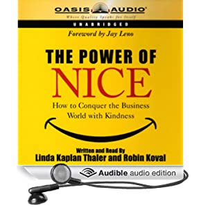 The Power of Nice: How to Conquer the Business World with Kindness (Unabridged)