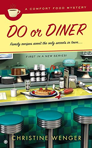 Image of Do Or Diner: A Comfort Food Mystery