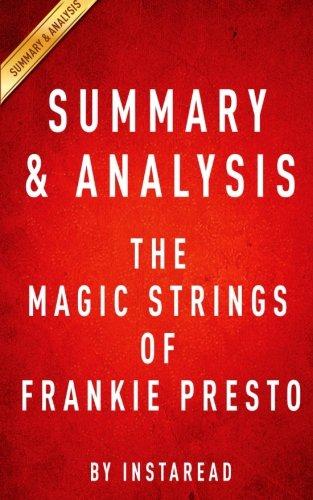 Summary & Analysis: The Magic Strings of Frankie Presto