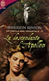 echange, troc Sherrilyn Kenyon - Le cercle des immortels, Tome 5 : La descendante d'Apollon