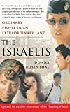 The Israelis: Ordinary People in an Extraordinary Land, Updated in 2008 for the 60th Anniversary of the Founding of Israel