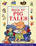 The Hutchinson Book of Pig Tales (0091769345) by Colin McNaughton