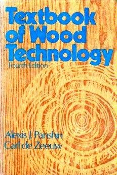 Textbook of Wood Technology: Structure, Identification, Properties, and Uses of the Commercial Woods of the United State