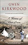 A Home of Our Own (1847512151) by Kirkwood, Gwen