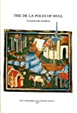 The De La Poles of Hull (East Yorkshire Local History Society) (0900349387) by Horrox, Rosemary