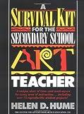 Survival Kit for the Secondary School Art Teacher