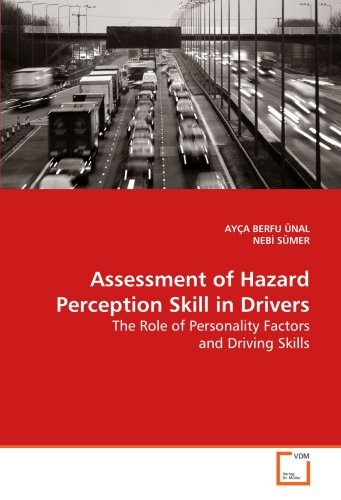 Assessment of Hazard Perception Skill in Drivers: The Role of Personality Factors and Driving Skills