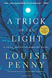 A Trick of the Light (Chief Inspector Gamache, Book 7) (Chief Inspector Gamache Novel)