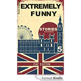 Learn English with Extremely Funny Stories +Audiobook: Welcome To My Life (English Edition)
