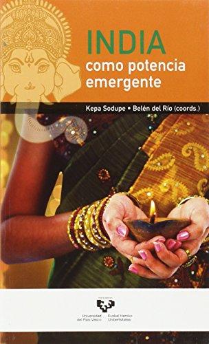 India como potencia emergente (Cátedra de Estudios Internacionales)