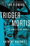Trigger Mortis: With Original Materia...