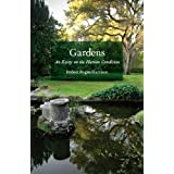 Gardens: An Essay on the Human Conditionby Robert Pogue Harrison
