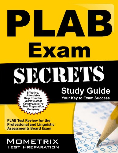 PLAB Exam Secrets Study Guide: PLAB Test Review for the Professional and Linguistic Assessments Board Exam, by PLAB Exam Secrets Test Prep