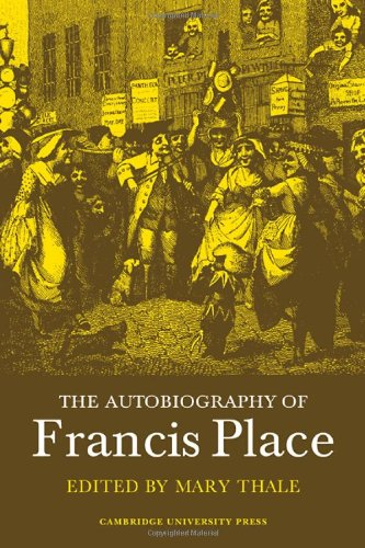 The Autobiography of Francis Place: 1771-1854: Mary Thale: 9780521083997: Amazon.com: Books