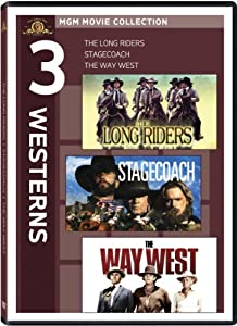 3 Westerns: The Long Riders / Stagecoach / The Way West