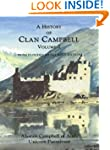 A History of Clan Campbell: From Flod...