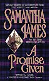img - for A Promise Given by Samantha James (1998-01-01) book / textbook / text book
