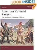 American Colonial Ranger: The Northern Colonies, 1724-64 (Warror)