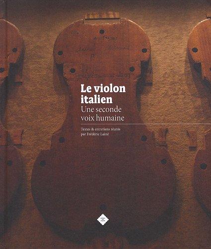 Le violon italien : Une seconde voix humaine