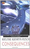 Consequences: A Retrieval Artist Novel (0451459717) by Rusch, Kristine Kathryn