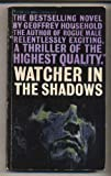Watcher in the Shadows (0140019626) by Household, Geoffrey