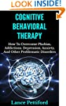Cognitive Behavioral Therapy (CBT): H...