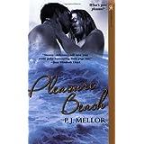 Pleasure Beach (Aphrodisia) ~ P. J. Mellor