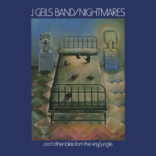 The J. Geils Band - Nightmares (And Other Tales From The Vinyl Jungle) - Zortam Music