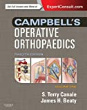 Campbell's Operative Orthopaedics: Expert Consult Premium Edition - Enhanced Online Features