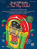 img - for Jingle Bell Jukebox . . . The Flip Side!: A Presentation of Holiday Hits Arranged for 2-Part Voices (Kit), Book & CD (Book is 100% Reproducible) book / textbook / text book