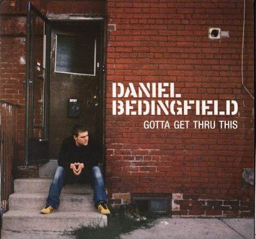 Daniel Bedingfield - Gotta Get Thru This [vinyl] - Zortam Music