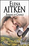 Summer of Change: Contemporary Small Town Romance (The Springs Book 1)