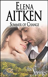 (FREE on 8/11) Summer Of Change: Contemporary Small Town Romance by Elena Aitken - http://eBooksHabit.com