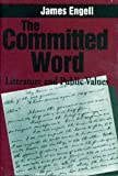 img - for The Committed Word: Literature and Public Values book / textbook / text book