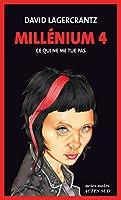 Mill�nium 4 - Ce qui ne me tue pas: Mill�nium 4