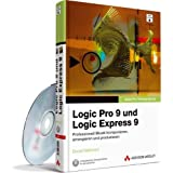 """Apple Pro Training Series: Logic Pro 9 und Logic Express 9 - Das offizielle Apple-Trainingsbuch: Professionell Musik komponieren, arrangieren und produzieren (Apple Software)von """"David Nahmani"""""""