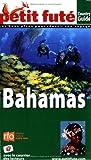 echange, troc Dominique Auzias, Jean-Paul Labourdette, Catherine Bardon - Le Petit Futé Bahamas