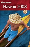 Frommer's Hawaii 2008 (Frommer's Complete)