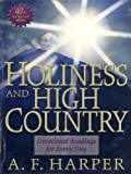 img - for Holiness and High Country: Devotional Readings for Every Day book / textbook / text book